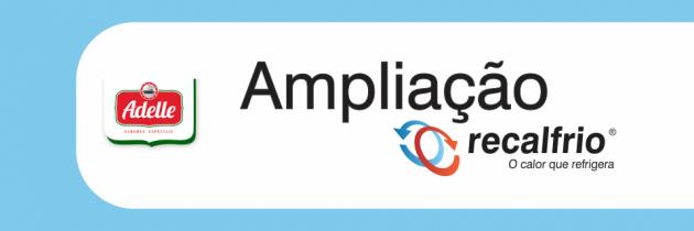 (Português) Ampliação da Planta Recalfrio – Adelle Foods