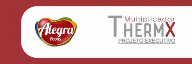 Multiplicador THERMX na Alegra Foods
