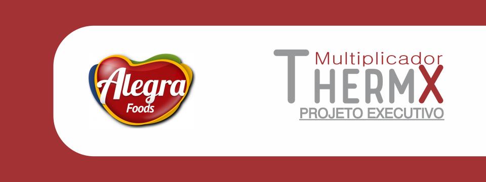 (Português) Multiplicador THERMX na Alegra Foods